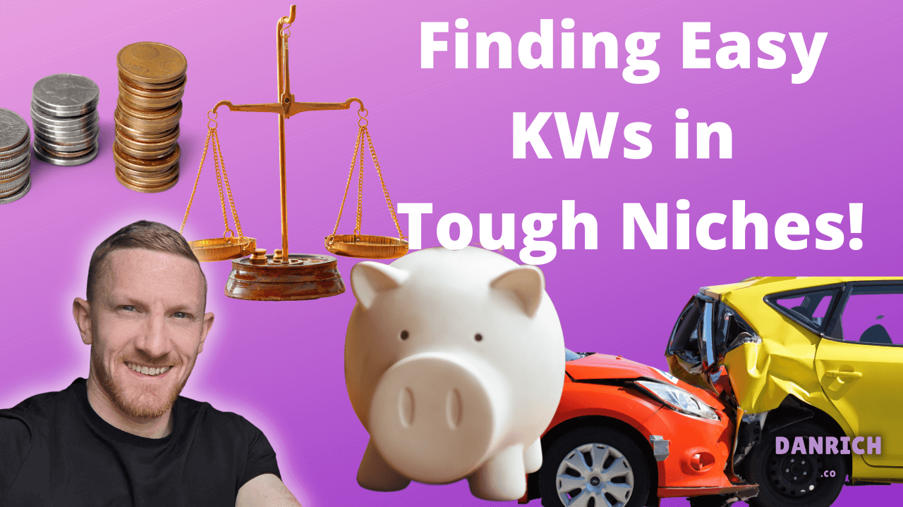 Find Easy KWs in Tough Niches! (2) (1)